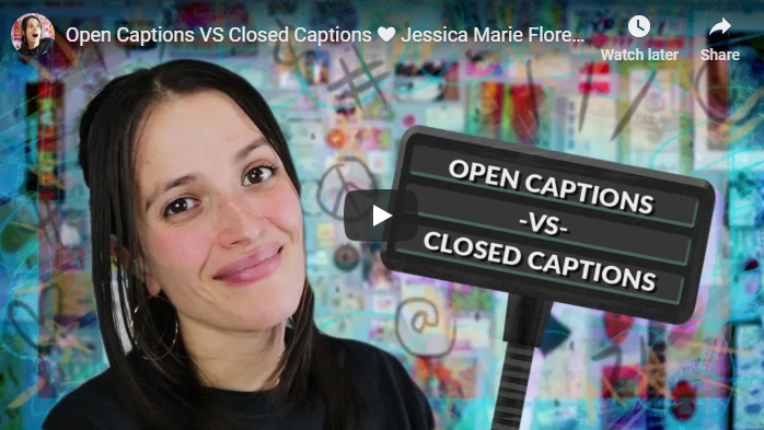 Open Captions VS Closed Captions