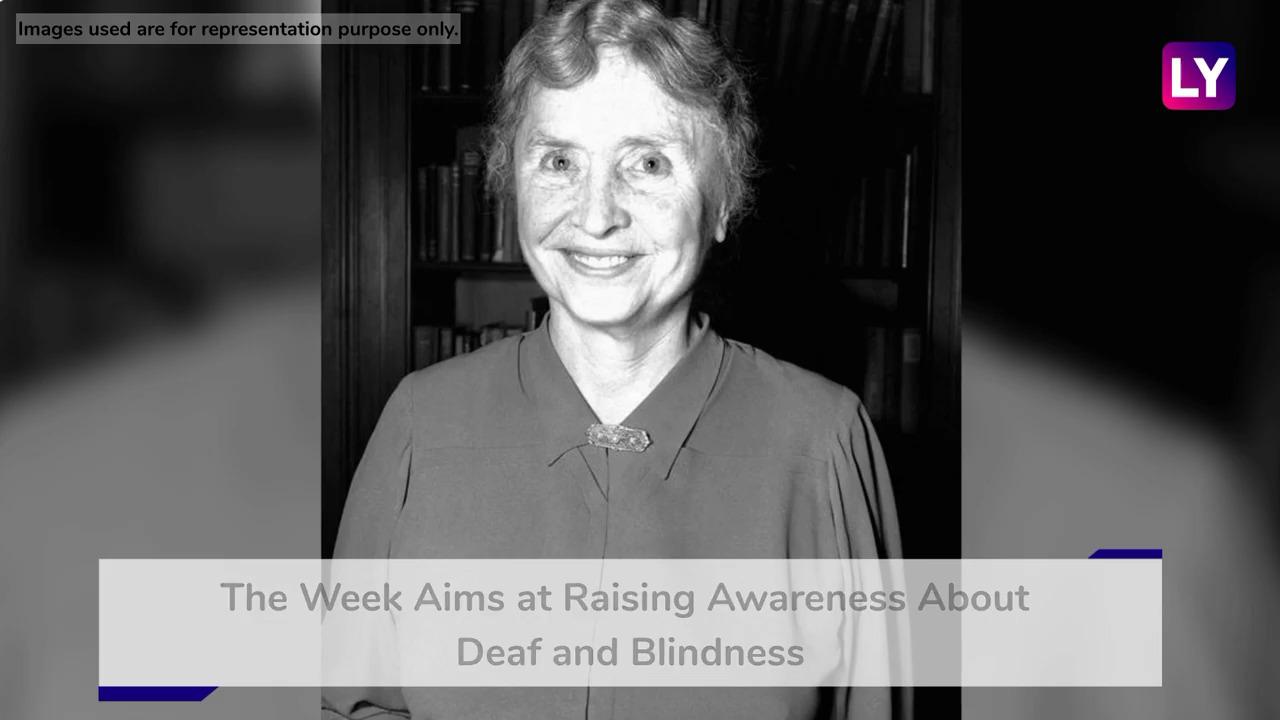 Helen Keller Deaf-Blind Awareness Week: Know the Significance of the Week & More About Helen Kelle