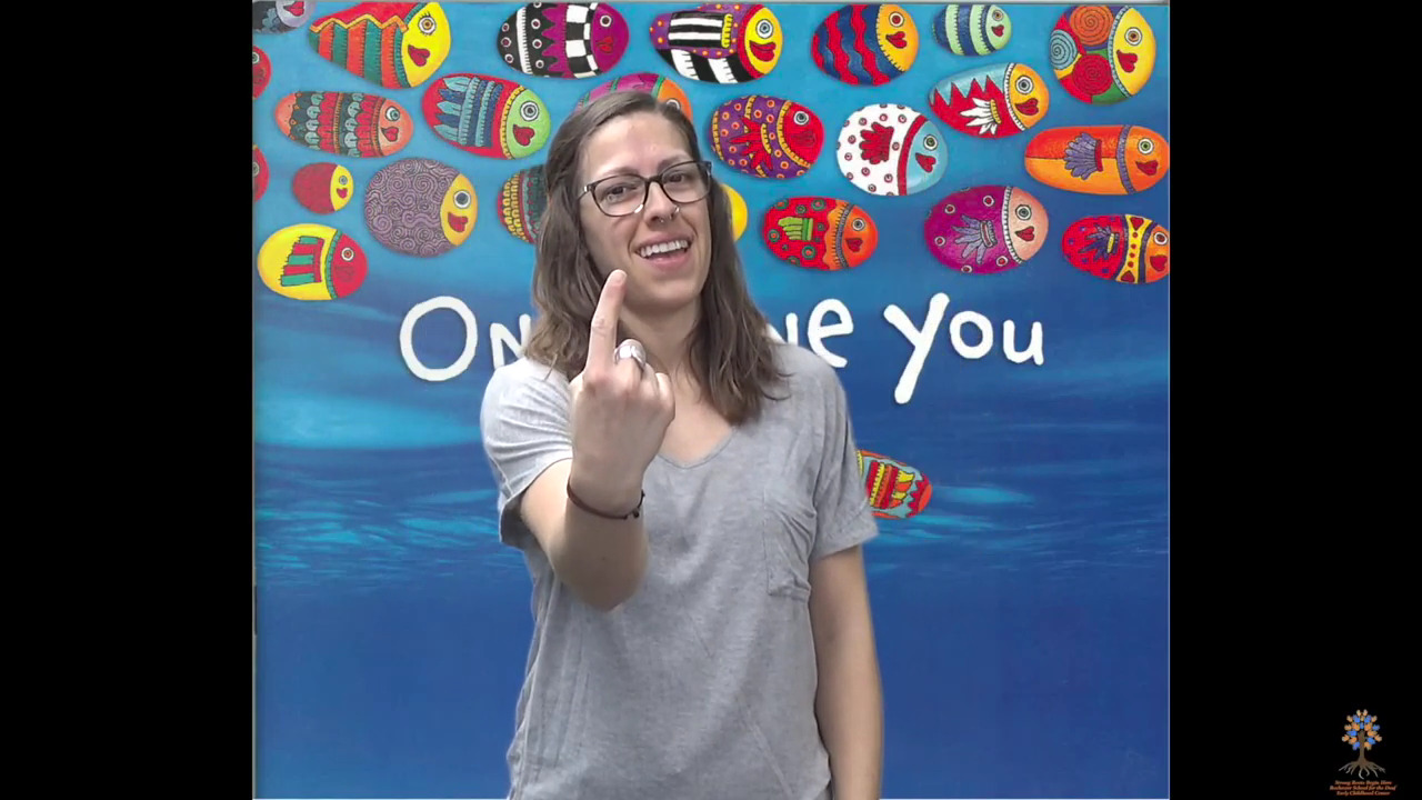 Only One You – Rochester School for the Deaf