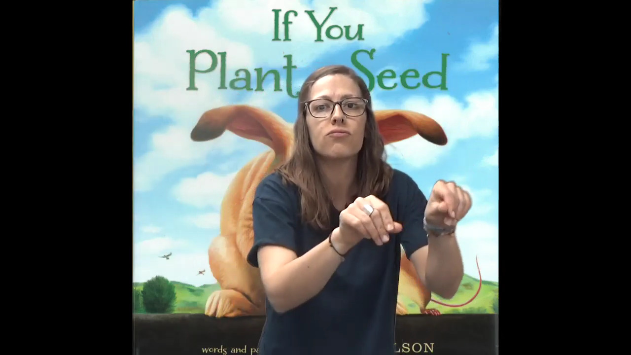 If You Plant A Seed – Rochester School for the Deaf
